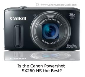 Canon PowerShot SX260 as the Best Canon Point and Shoot Camera