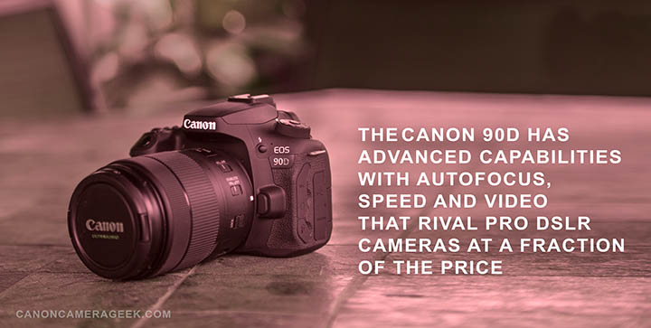 Canon 90d Advanced features header