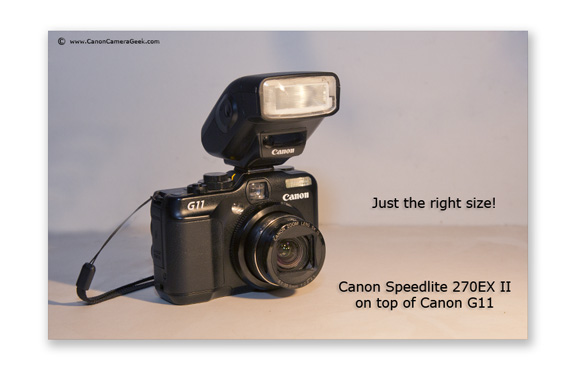 The Canon 270ex ii on top of Canon g11 camera